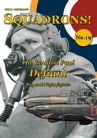The Boulton Paul Defiant: Day and Night Fighter by Phil H. Listemann