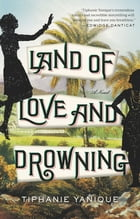 Land of Love and Drowning Cover Image