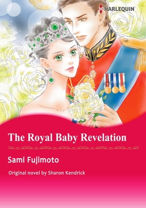 THE ROYAL BABY REVELATION: Harlequin Comics by Sharon Kendrick