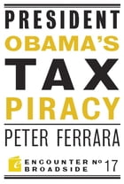 President Obama's Tax Piracy: Custer, Pickett and the Goats of West Point