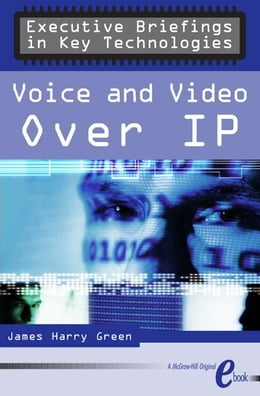 Book Voice and Video Over IP by Green, James Harry