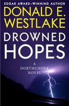 Drowned Hopes by Donald E. Westlake