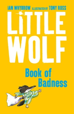 Book Little Wolf's Book of Badness by Ian Whybrow