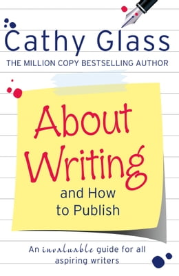 Book About Writing and How to Publish by Cathy Glass