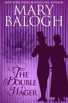 The Double Wager by Mary Balogh