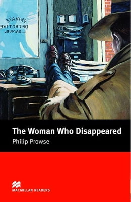 Book The Woman who Disappeared: Intermediate ELT/ESL Graded Reader by Prowse, Philip