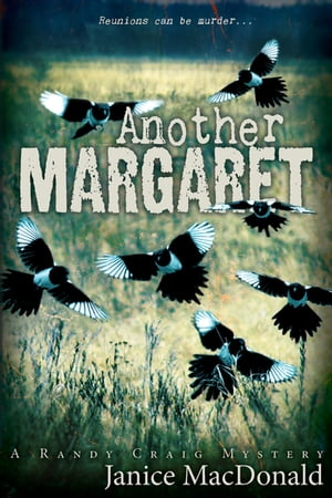 Another Margaret: A Randy Craig Mystery by Janice MacDonald