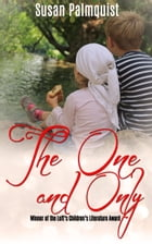 The One and Only by Susan Palmquist