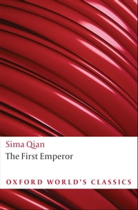 The First Emperor: Selections from the Historical Records