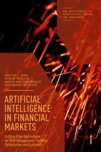 Artificial Intelligence in Financial Markets: Cutting Edge Applications for Risk Management…