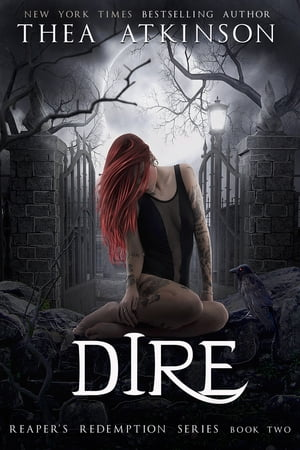 Dire by Thea Atkinson
