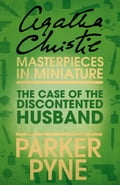 9780007526840 - Agatha Christie: The Case of the Discontented Husband: An Agatha Christie Short Story - Buch