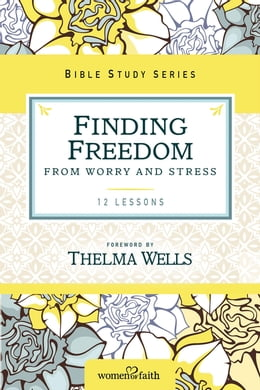 Book Finding Freedom from Worry and Stress by Thomas Nelson