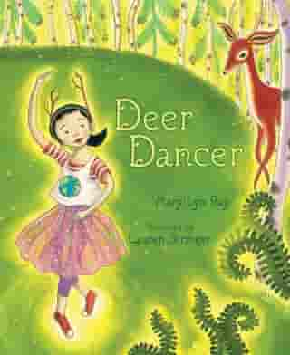 Deer Dancer: With Audio Recording by Mary Lyn Ray