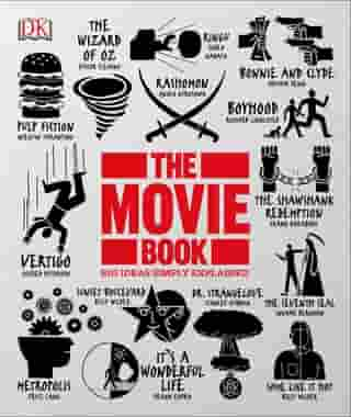 The Movie Book: Big Ideas Simply Explained by DK