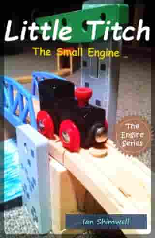 Little Titch The Small Engine by Ian Shimwell