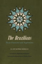 The Brazilians: Their Character and Aspirations