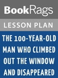 The 100-Year-Old Man Who Climbed Out the Window and Disappeared Lesson Plans 6b605ee8-6b21-4281-89c8-4774057e2141