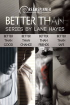 Better Than by Lane Hayes