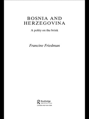 Bosnia and Herzegovina A Polity on the Brink