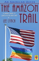 An American Queer by Lee Lynch