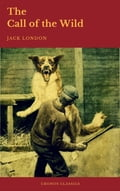9782378070236 - Cronos Classics, Jack London: The Call of the Wild - Livre