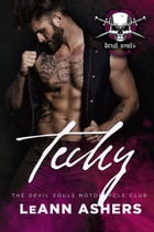 Techy: Devils Souls MC, #2 by LeAnn Ashers