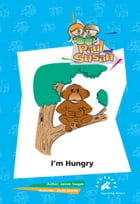 I'm Hungry by Janine Tougas
