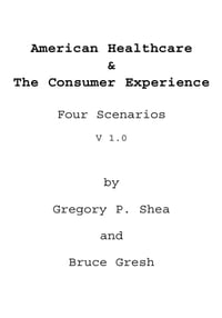 American Healthcare & The Consumer Experience