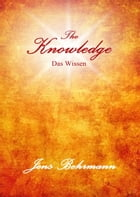 The Knowledge - Das Wissen by Jens Behrmann