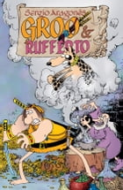 Sergio Aragones' Groo and Rufferto by Sergio Aragones