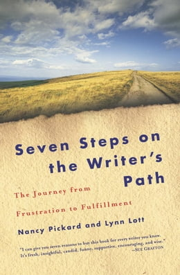 Book Seven Steps on the Writer's Path: The Journey from Frustration to Fulfillment by Nancy Pickard