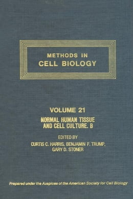 Book Normal Human Tissue and Cell Culture, Part B: Endocrine, Urogenital, and Gastrointestinal Systems by Unknown, Author