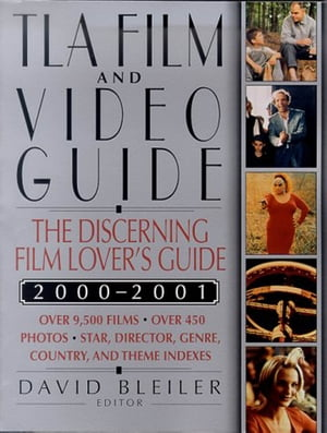 TLA Film and Video Guide 2000-2001 The Discerning Film Lover's Guide