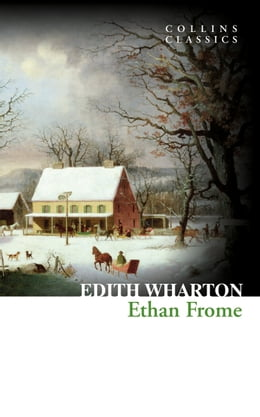 Book Ethan Frome (Collins Classics) by Edith Wharton