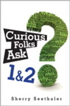 Curious Folks Ask 1 & 2 (Bundle) by Sherry Seethaler