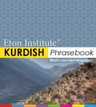 Kurdish Phrasebook by Eton Institute