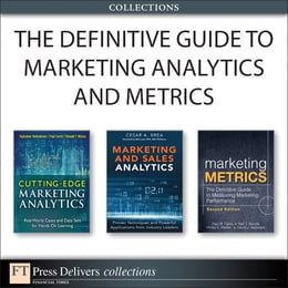 Book The Definitive Guide to Marketing Analytics and Metrics (Collection) by Cesar Brea