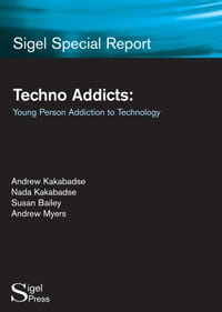 Techno Addicts: Young Person Addiction to Technology