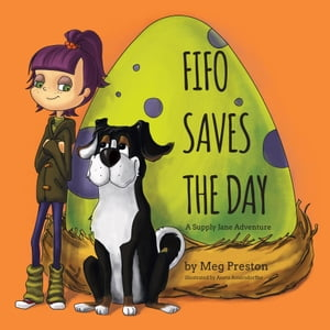Fifo Saves the Day: A Supply Jane Adventure