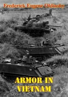 Armor In Vietnam [Illustrated Edition] by Frederick Eugene Oldinsky