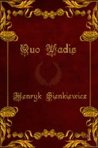 Quo Vadis (Version en Espanol): Spanish Version by Henryk Sienkiewicz
