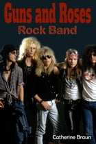 Guns N' Roses Rock Band by Catherine Braun