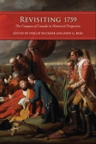 Revisiting 1759: The Conquest of Canada in Historical Perspective