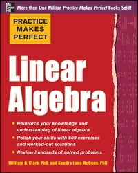 Practice Makes Perfect Linear Algebra (EBOOK): With 500 Exercises