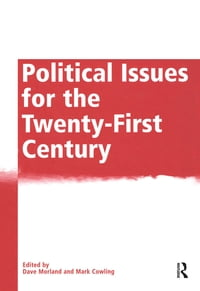 Political Issues for the Twenty-First Century