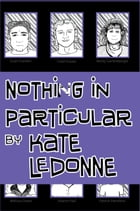 Nothing In Particular by Kate LeDonne