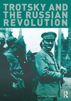Trotsky and the Russian Revolution