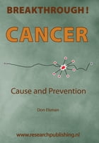 Cancer, development and prevention: breakthrough! by Don Elsman