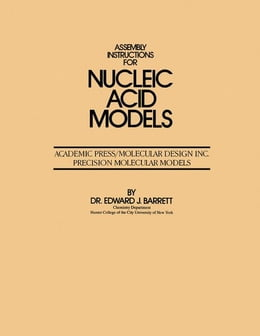 Book Assembly Instructions for Nucleic Acid models by Barrett, Edward